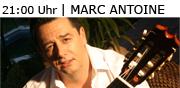 21:00 Uhr | Marc Antoine